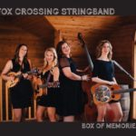 "Fox Crossing String Band audio CD ""Box of Memories"""