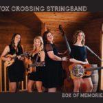 "Fox Crossing String Band audio CD ""Box of Memories"""